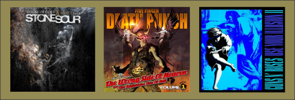 Three For Thursday - Stone Sour, Five Finger Death Punch, Guns N' Roses