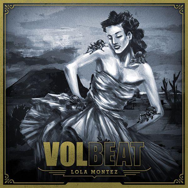 Volbeat Lola Montez