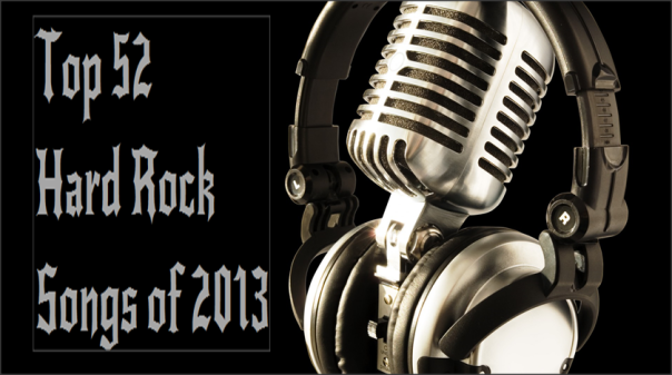 Top 52 Hard Rock Songs of 2013