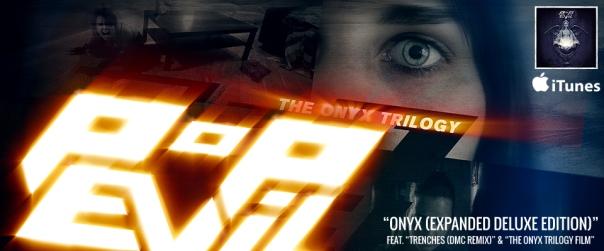 Pop Evil The Onyx Trilogy