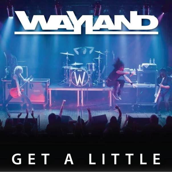 "Wayland - ""Get A Little"""