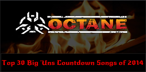 Top 30 Octane Big 'Uns Countdown Songs of 2014