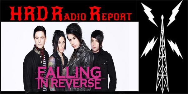 HRD Radio Report - Falling In Reverse