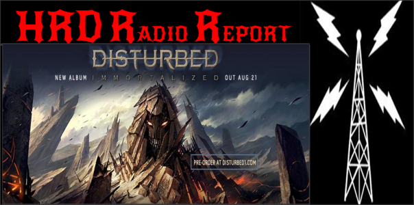 HRD Radio Report - Disturbed