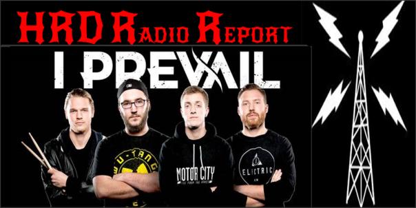 HRD Radio Report - I Prevail