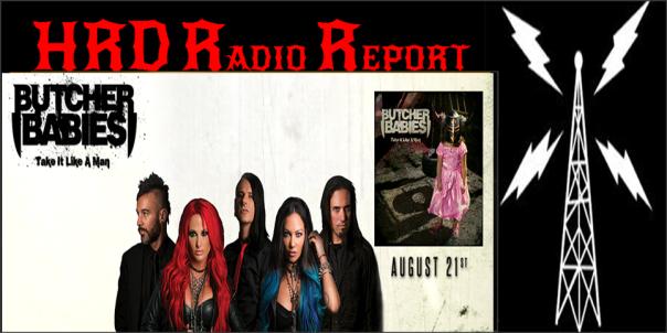 HRD Radio Report - Butcher Babies