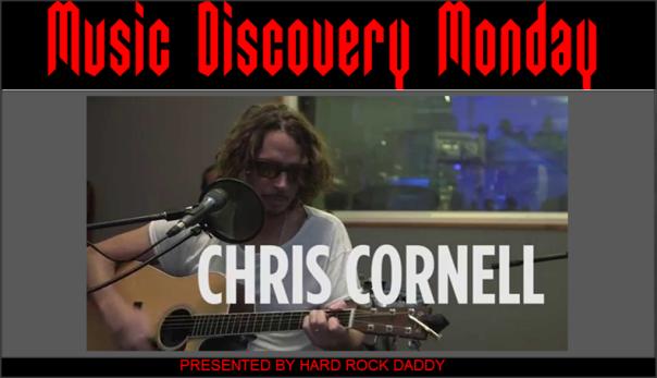Music Discovery Monday Chris Cornell