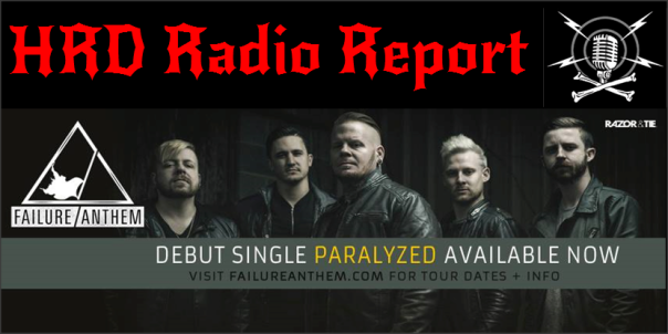 HRD Radio Report - Failure Anthem