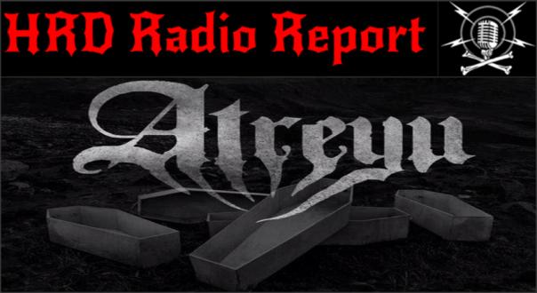 HRD Radio Report - Atreyu