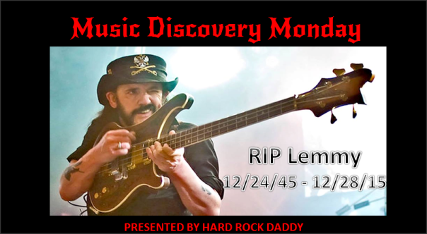 Music Discovery Monday - RIP Lemmy