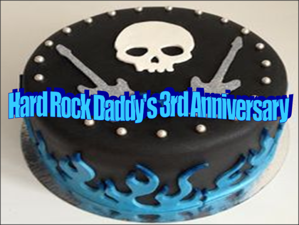 Hard Rock Daddy's 3rd Anniversary