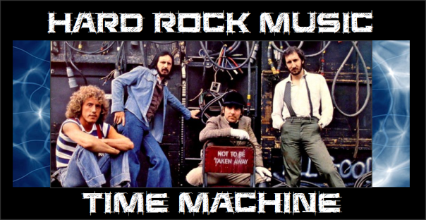 Hard Rock Music Time Machine - The Who - Had Enough