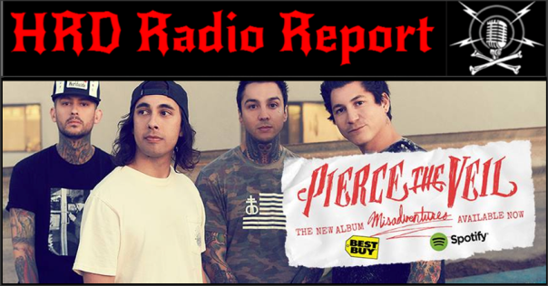 HRD Radio Report - Pierce The Veil