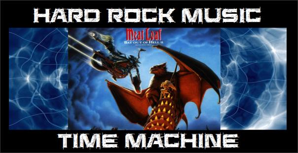 Hard Rock Music Time Machine - Meat Loaf