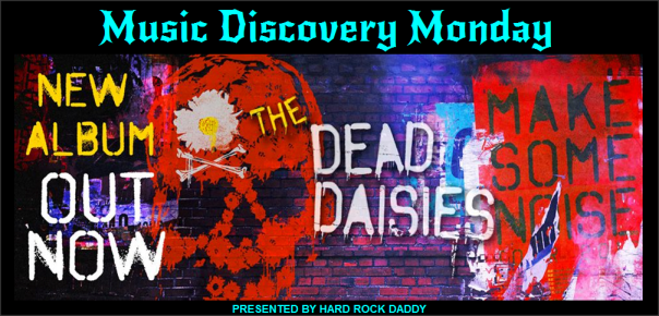 Music Discovery Monday - The Dead Daisies