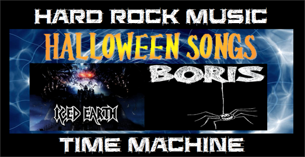 hard-rock-music-time-machine-halloween-songs-iced-earth-boris-the-spider