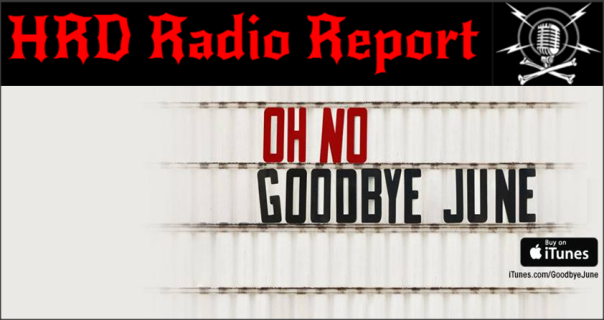 hrd-radio-report-goodbye-june