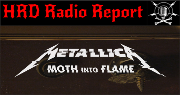 hrd-radio-report-metallica-moth-into-flame