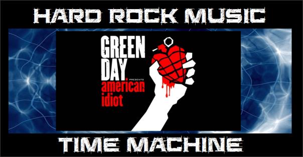 hard-rock-music-time-machine-green-day-american-idiot