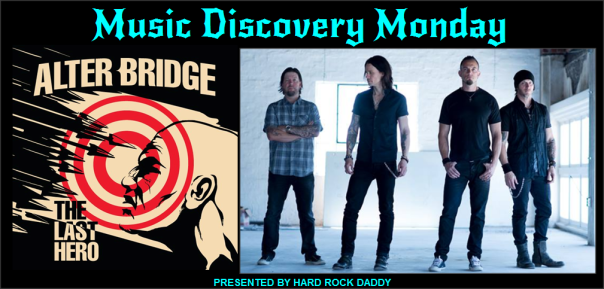 music-discovery-monday-alter-bridge-the-last-hero