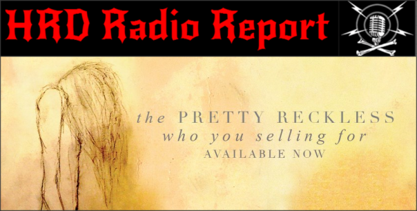 hrd-radio-report-the-pretty-reckless