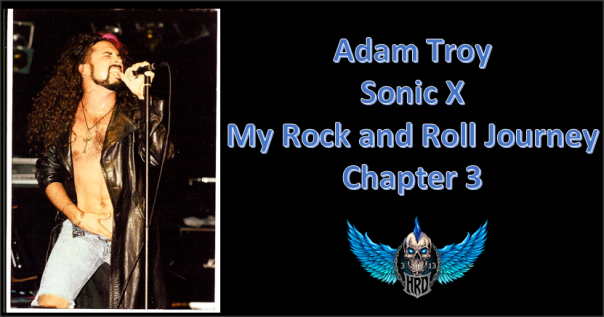 adam-troy-sonic-x-my-rock-and-roll-journey-chapter-3