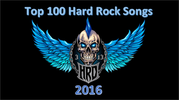 hard-rock-daddy-top-100-hard-rock-songs-of-2016